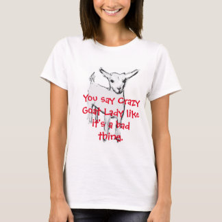 Señora loca T-Shirt de la cabra Playera