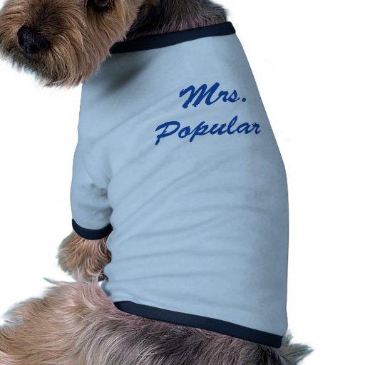¡Señora Popular! Camiseta Con Mangas Para Perro