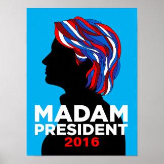 Señora presidente de Hillary Clinton poster 2016