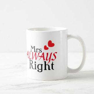 Señora (siempre) la derecha taza de café