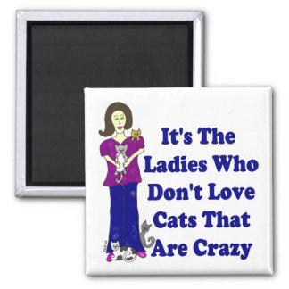 Señora Square del gato (no loco) Imán Cuadrado