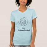 Señora Underestimated Camiseta