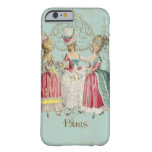 Señoras de Marie Antonieta en esperar Funda De iPhone 6 Barely There