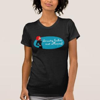 Señoras presumidas no permitidas camiseta