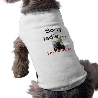 Señoras tristes. Me neutralizan Camisa De Perro