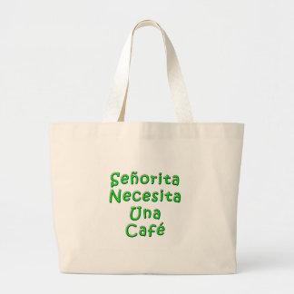 Senorita Cafe Necesita Una Cafe Bolsas Lienzo