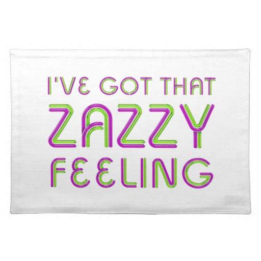 Sensación de Zazzy de la CAMISETA Mantel Individual