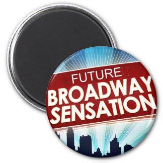 Sensación futura de Broadway Imán Redondo 5 Cm