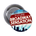 Sensación futura de Broadway Pins