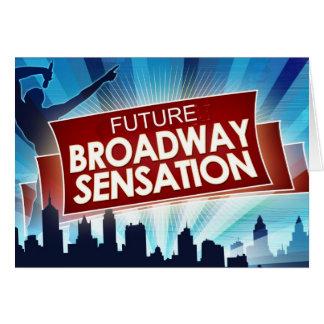Sensación futura de Broadway Tarjeta De Felicitación