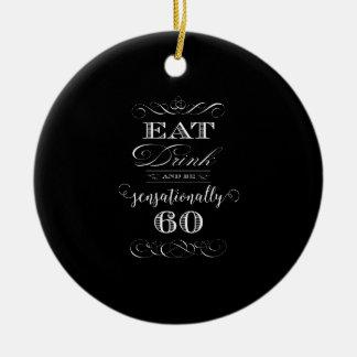 Sensationally 60 Birthday Party Gift Ceramic Ornament