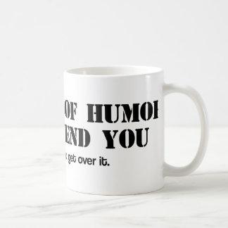 Sense of Humor Coffee Mug