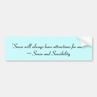 Sense Will Always Attract Me Jane Austen Quote Car Bumper Sticker