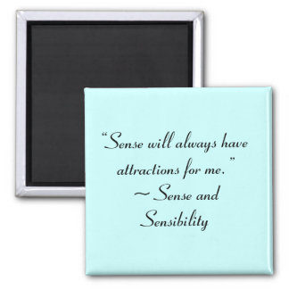 Sense Will Always Attract Me Jane Austen Quote Refrigerator Magnets