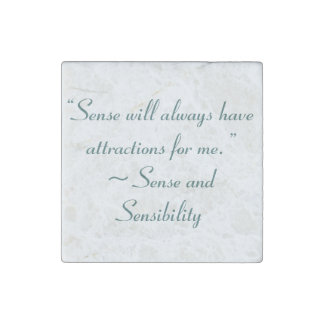 Sense Will Always Attract Me Jane Austen Quote Stone Magnet
