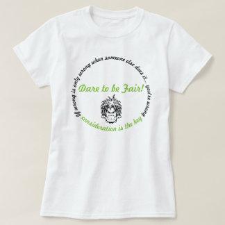 Sensei Talk: Dare to be Fair! 2 T-Shirt