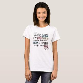 SENSIBLE GUN LAWS, NOW!!!! T-Shirt