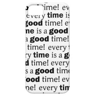 sentence:every time is a good time iPhone SE/5/5s case