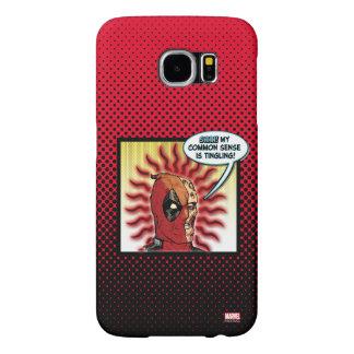Sentido común de Deadpool Fundas Samsung Galaxy S6