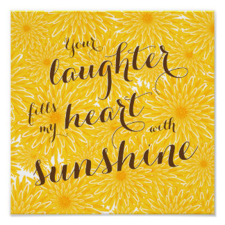 sentimental laughter fills my heart dandelions poster