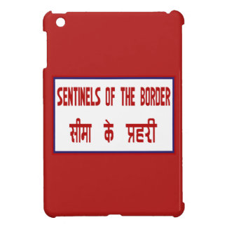 Sentinels of the Border, Traffic Sign, India Cover For The iPad Mini