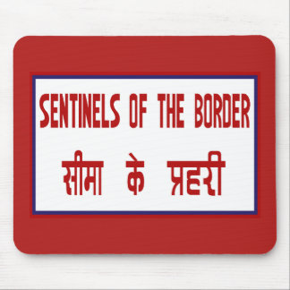 Sentinels of the Border, Traffic Sign, India Mouse Pad