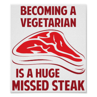 Sentir bien a un vegetariano es un filete faltado  poster
