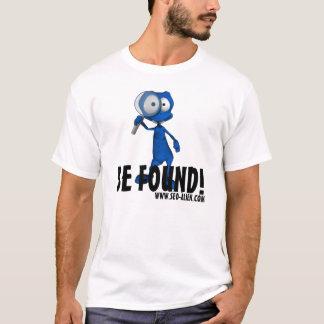 "SEO-Alien ""BE FOUND"" T-Shirt"