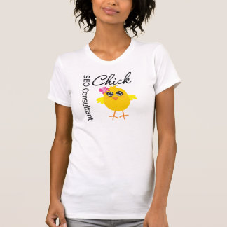 SEO Consultant Chick Tee Shirts
