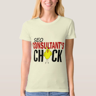 SEO Consultant's Chick Tshirts