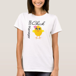 SEO Manager Chick T-Shirt