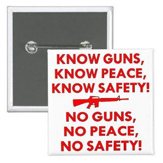 Sepa la seguridad de la paz de los armas, ninguna  pins