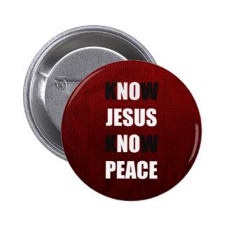 Sepa que Jesús conoce al cristiano de la paz Pin Redondo De 2 Pulgadas