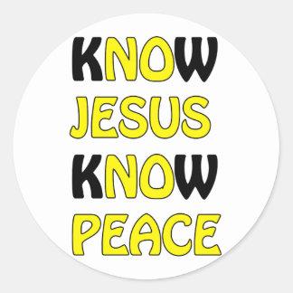 Sepa que Jesús sabe paz ningún Jesús ninguna paz Pegatina Redonda
