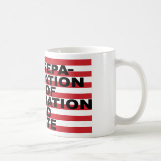 Separation of Corporation and State Coffee Mug