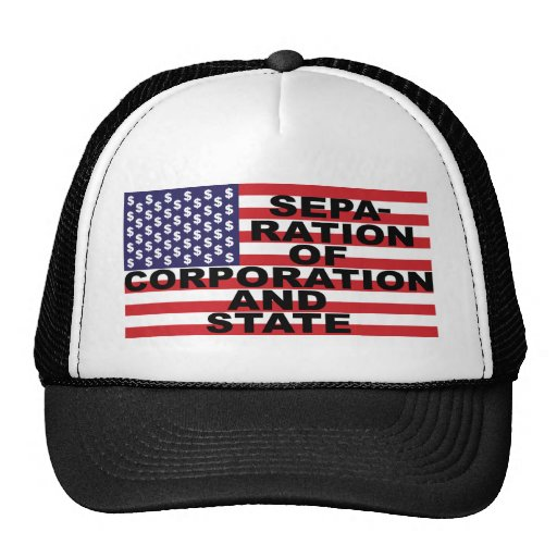 Separation of Corporation and State Trucker Hat
