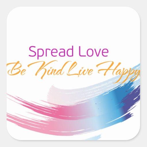 Separe el amor, sea feliz bueno, vivo calcomania cuadradas personalizadas