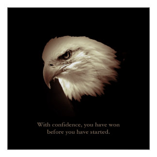 Sepia Color Confidence Qote Eagle Eyes Poster