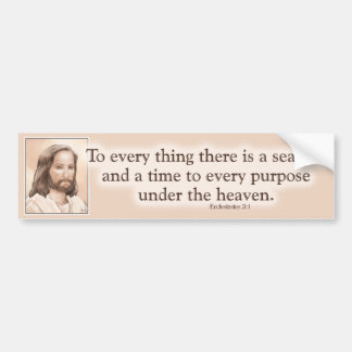 Sepia Jesus Art Bible Quote - Ecclesiastes 3:1 Car Bumper Sticker
