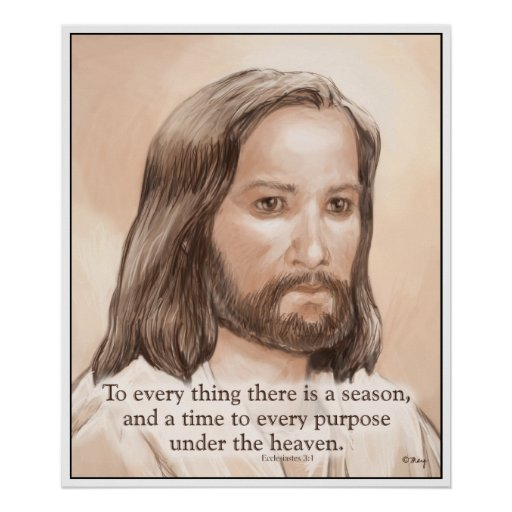 Sepia Jesus Art Bible Quote - Ecclesiastes 3:1 Posters