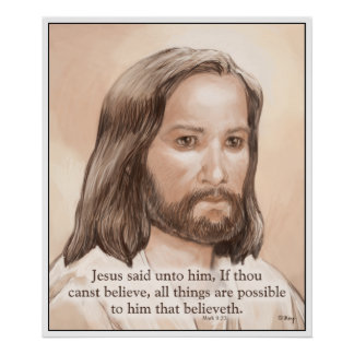 Sepia Jesus Art Bible Quote - Mark 9:23 Poster