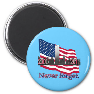September 11 10 Year Anniversary Tshirt 2 Inch Round Magnet