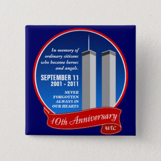 September 11 - 10th Anniversary - Heroes & Angels Pinback Button