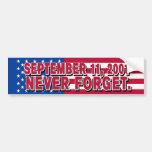 SEPTEMBER 11, 2001 Bumper Sticker Car Bumper Sticker