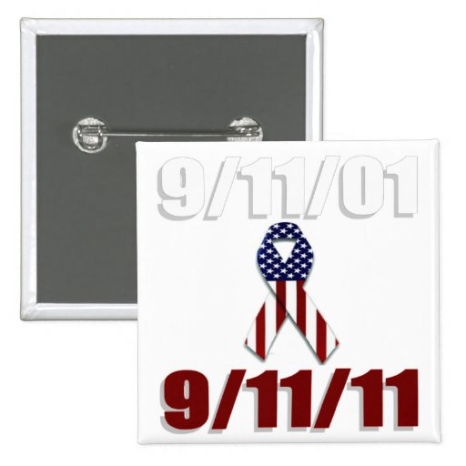 September 11, 2001 Ten Year Anniversary 2 Inch Square Button