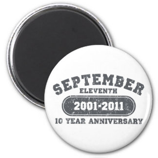 September 11 - 2011 Anniversary Magnet
