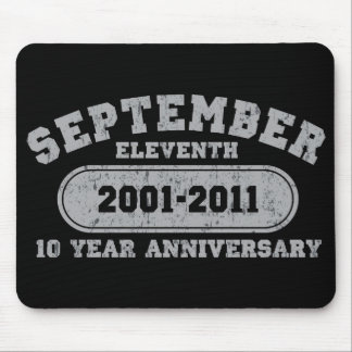 September 11 - 2011 Anniversary Mouse Pad
