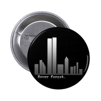 September 11 Never Forget Products Pinback Button