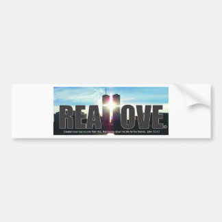 September 11 Twin Towers Real Love Bumper Sticker