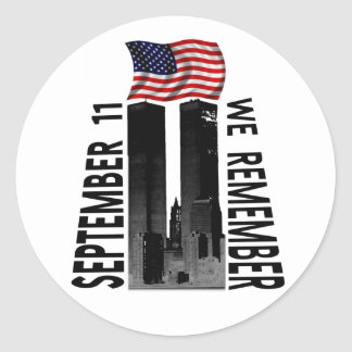 September 11 We Remember Round Stickers